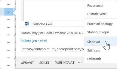 Pokud chcete sledovat dokument, vyberte příkaz Sledovat v nabídce přechodové karty na OneDrivu pro firmy.