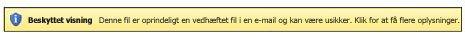 Beskyttet visning for vedhæftede filer i e-mail