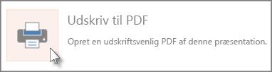 Udskrive slides som PDF-fil