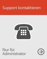 Support anrufen (nur für Administratoren)