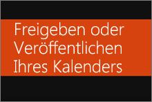 Freigeben oder Veröffentlichen Ihres Office 365-Kalenders