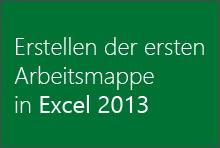 Erstellen der ersten Arbeitsmappe in Excel2013