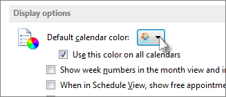 Under Display options, pick the default color you want