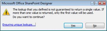 Warning dialog box indicating that values retrieved by the lookup are not unique