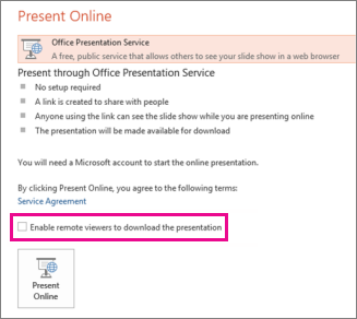 Enable remove viewers to download the presentation
