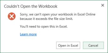 Message when the workbook is too big to open in Excel Online