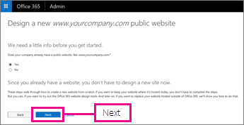 Your company already has a website so choose Next