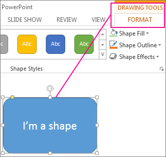 When a shape is selected, the Drawing Tools appear