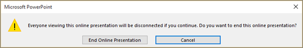 Shows dialog for ending an online PowerPoint presentation