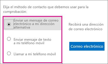 Captura de pantalla que muestra opciones de método de contacto para usar en la verificación: correo electrónico, texto o llamar a mi teléfono móvil.