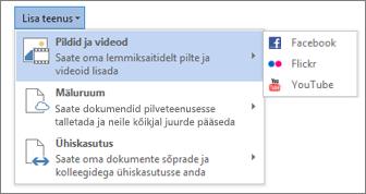 Teenuse (nt Flickr või Facebook for Office) lisamine