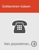 Soita tukeen (vain järjestelmänvalvojat)