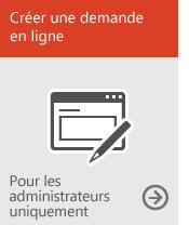 Démarrer une demande en ligne (pour l'administrateur uniquement)