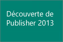 Découverte de Publisher2013