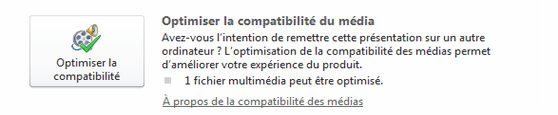 Optimiser les éléments multimédias à des fins de compatibilité