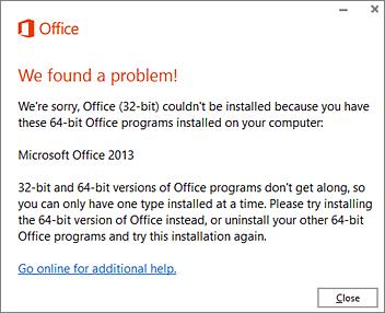 64-बिट Office पर 32-बिट स्थापित नहीं कर सकते हैं त्रुटि संदेश