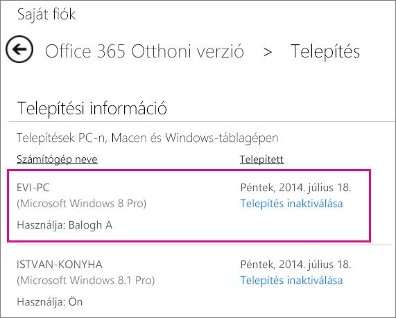 Képernyőkép: a Telepítés lap, rajta kiemelten egy számítógép neve és az Office-t telepítő személy neve.