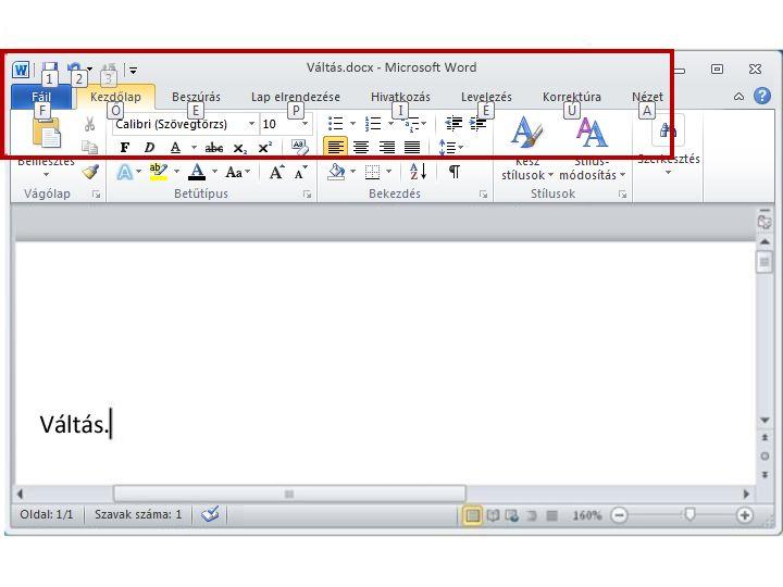 A Kezdőlap lap a billentyűfeliratokkal a Word 2010 alkalmazásban