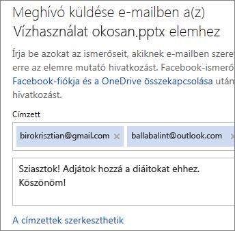 Írja be az e-mail címeket és az üzenetet a hivatkozás küldéséhez