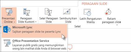 Menyajikan Online menggunakan Lync