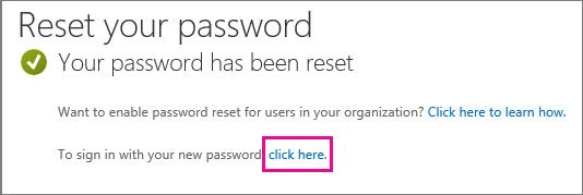 Cuplikan layar memperlihatkan link untuk masuk dengan kata sandi Anda yang baru.