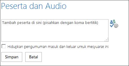 Petikan skrin kotak dialog Peserta dan Audio
