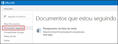 Captura de tela dos documentos do OneDrive for Business que você está seguindo no Office 365.