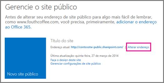 Gerenciar site público mostrando Alterar localização do endereço.