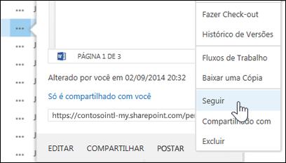 Selecione o comando Acompanhar no menu de cartão de foco no OneDrive for Business para acompanhar um documento.