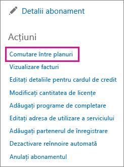 Linkul Comutați între planuri utilizat pentru a schimba planul Office 365.