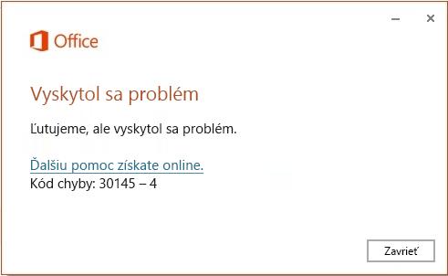 Kód chyby 30145-4 pri inštalácii balíka Office