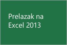 Prelazak na Excel 2013