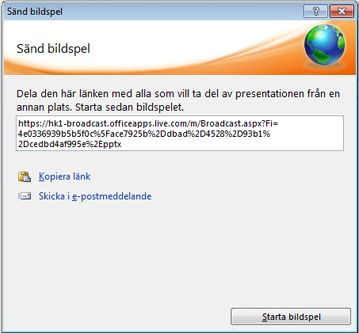 Dialogrutan Sänd bildspel med en webbadress för ett bildspel.