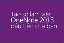 Tạo sổ ghi chép OneNote 2013 đầu tiên của bạn